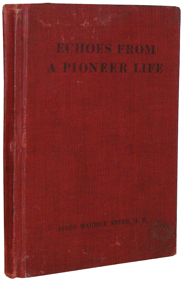 Arter, Echoes from a Pioneer Life