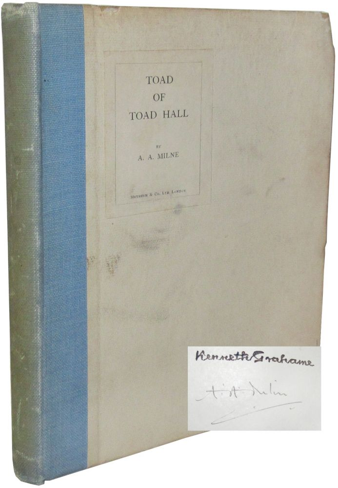 Toad of Toad Hall. A. A. Milne, Kenneth Grahame, Alan Alexander.