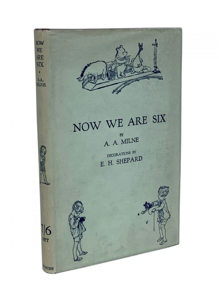 Now We Are Six. A. A. Milne, Alan Alexander.