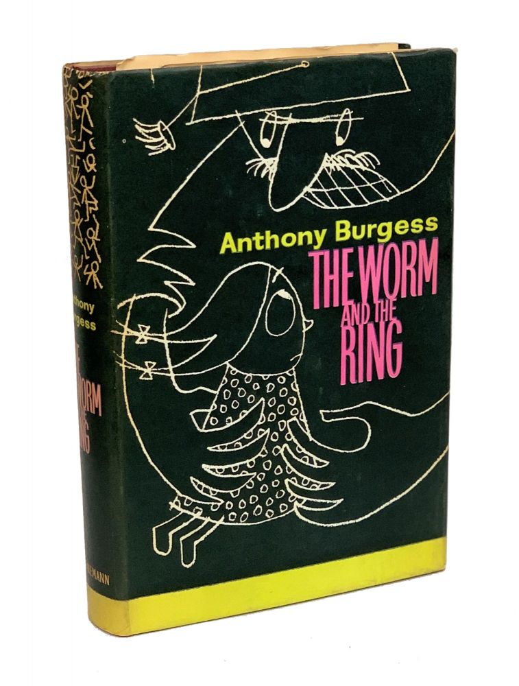 The Worm and the Ring. Anthony Burgess.