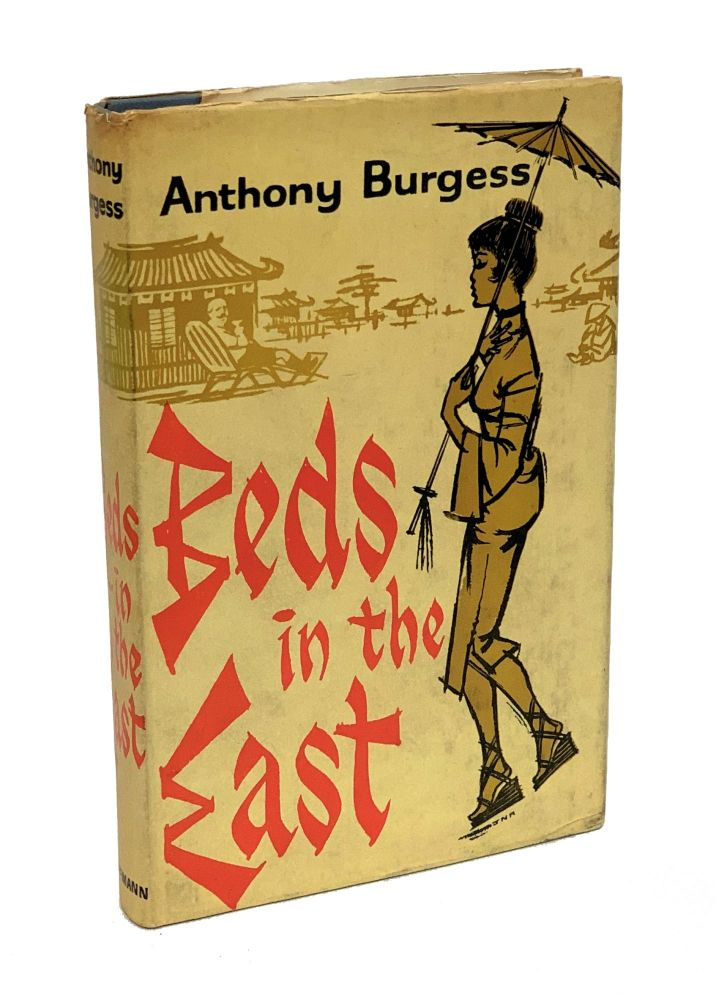 Beds in the East. Anthony Burgess.