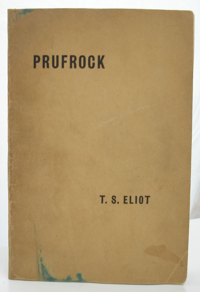 Prufrock And Other Observations. T. S. Eliot.