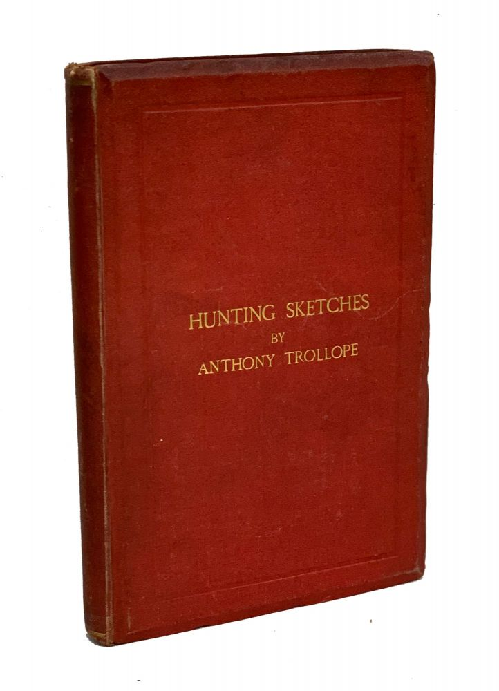 Hunting Sketches. Anthony Trollope.
