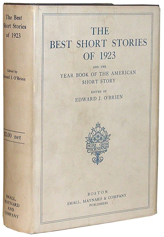 The Best Short Stories of 1923, and the Year Book of the American Short Story. Ernest Hemingway, Edward J. O'Brien.