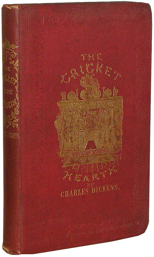 The Cricket on the Hearth: A Fairy Tale of Home. Charles Dickens.