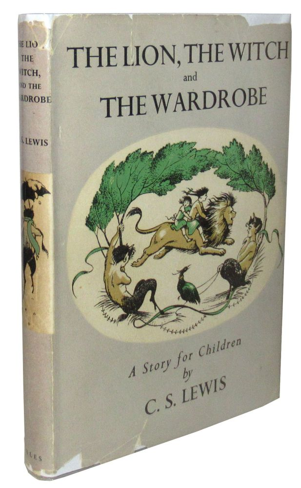 The Lion, The Witch and The Wardrobe: A Story for Children. C. S. Lewis.