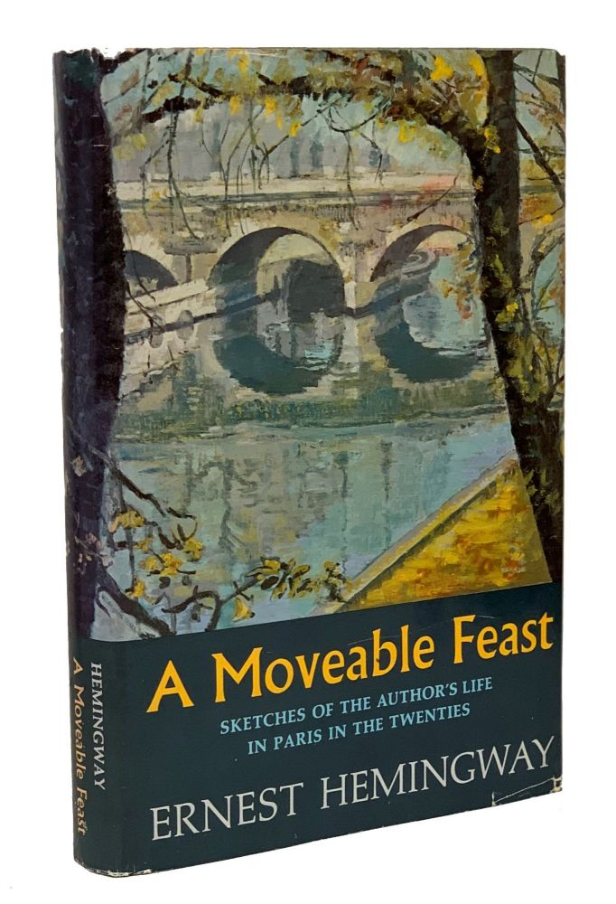 A Moveable Feast. Ernest Hemingway.