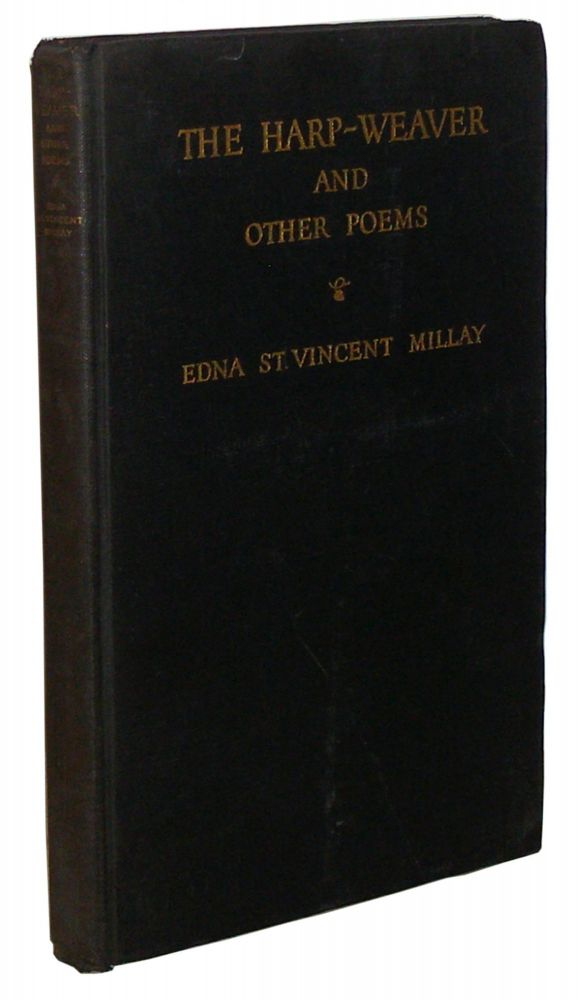 The Harp Weaver, and Other Poems. Edna St. Vincent Millay.