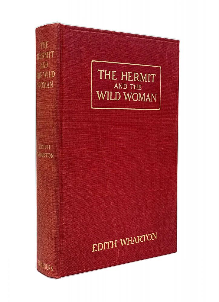 The Hermit and the Wild Woman and Other Stories. Edith Wharton.