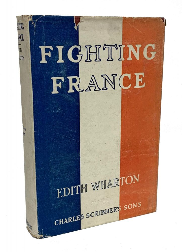 Fighting France. Edith Wharton.