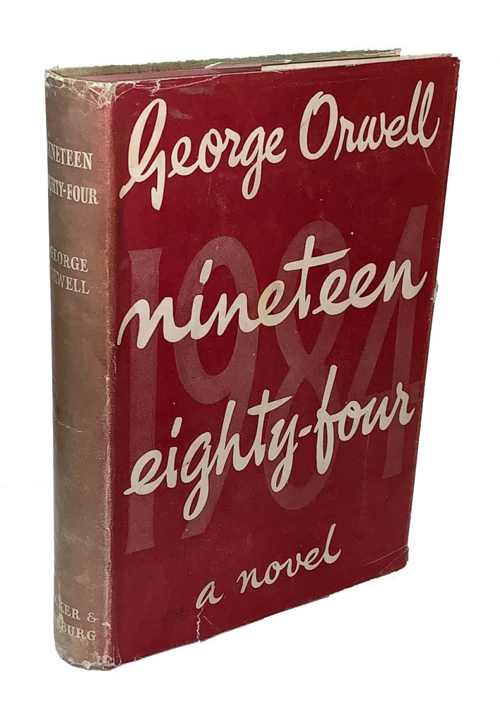 Nineteen Eighty-Four. George Orwell.