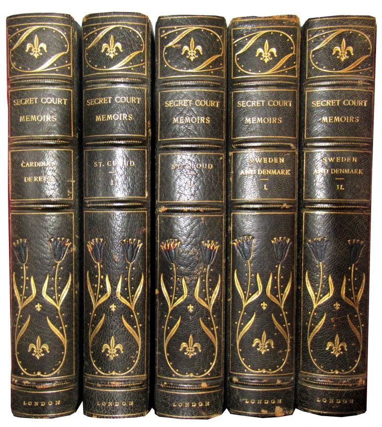 Secret Memoirs of Cardinal de Retz; Secret Memoirs of the Court of St. Cloud, in two volumes; and Secret Memoirs of the Courts of Sweden and Denmark, in two volumes. Grolier Society.