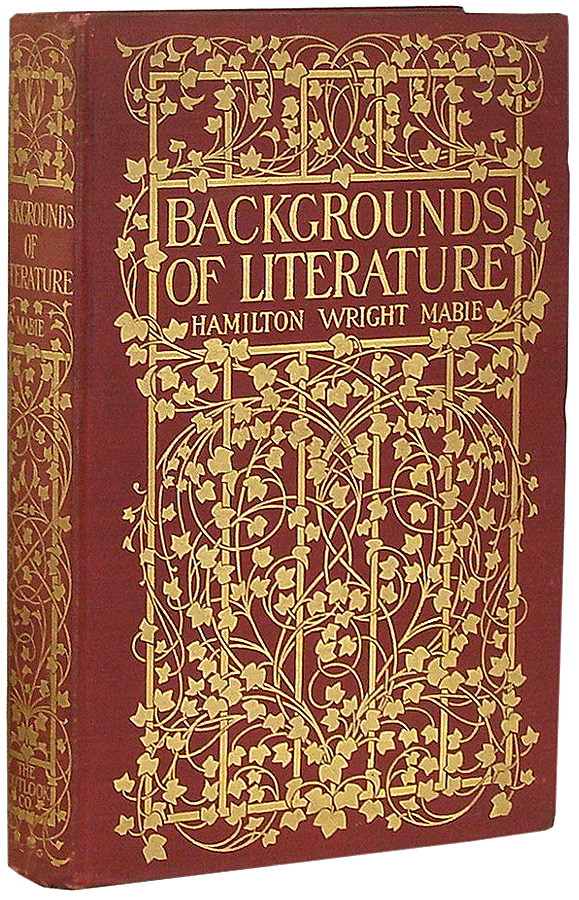 Backgrounds of Literature. Hamilton Wright Mabie.