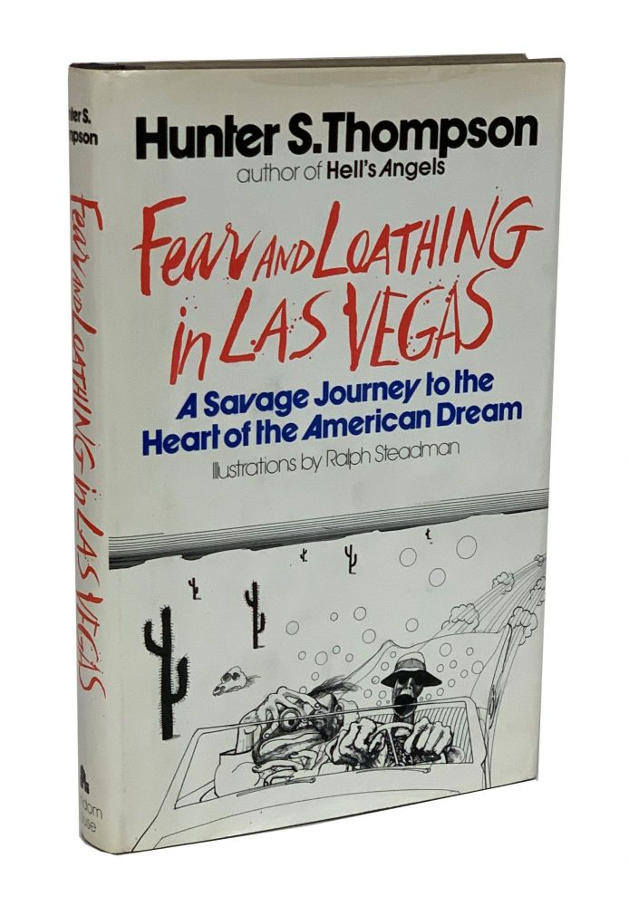 Fear and Loathing in Las Vegas, A Savage Journey to the Heart of the American Dream. Hunter Thompson.
