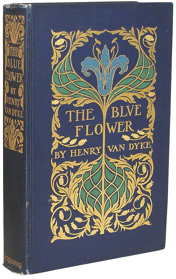 The Blue Flower. Henry Van Dyke.