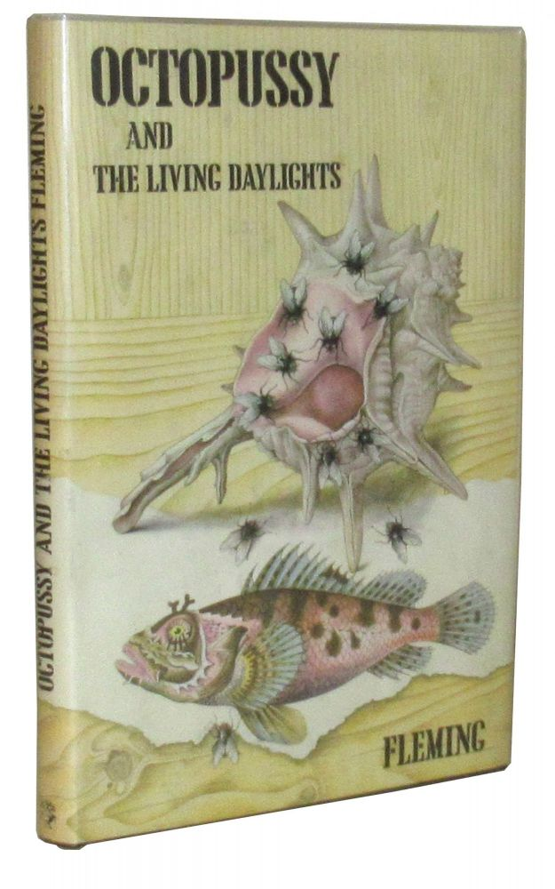 Octopussy, and The Living Daylights. Ian Fleming.