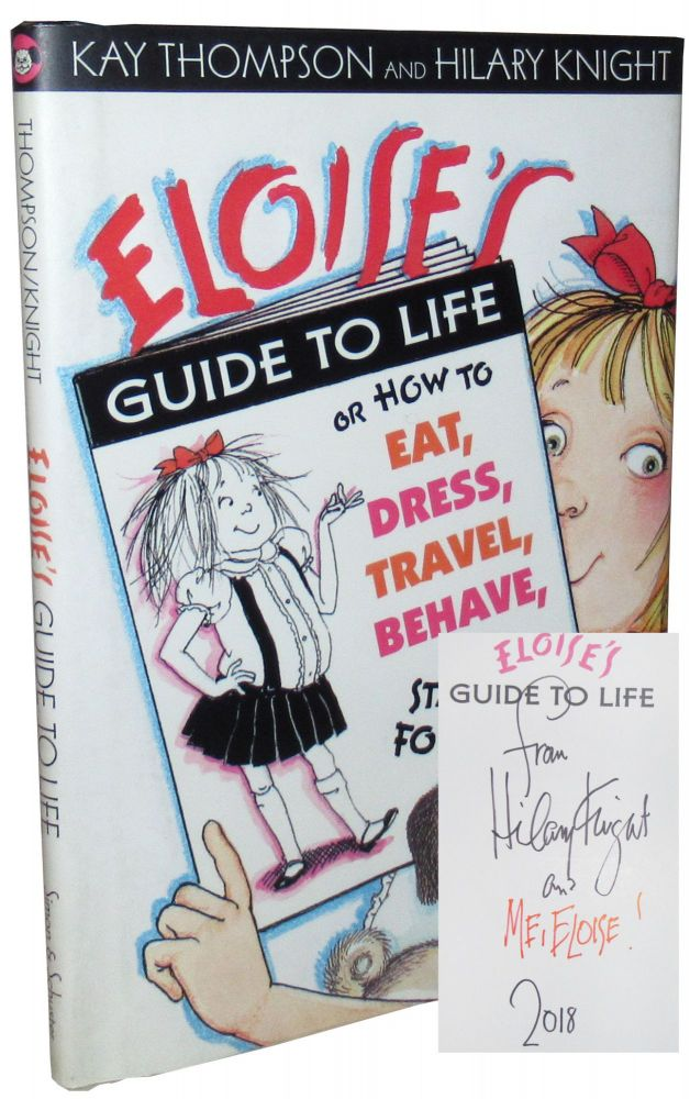 Eloise's Guide to Life. Kay Thompson.