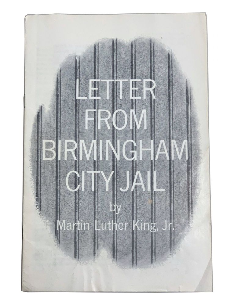 Letter from Birmingham City Jail. Martin Luther King Jr.