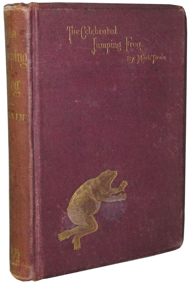 The Celebrated Jumping Frog of Calaveras County, and Other Sketches. Mark Twain, Samuel Clemens.