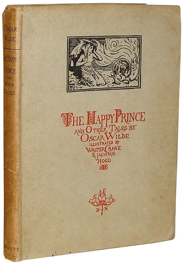 The Happy Prince and Other Tales. Oscar Wilde.