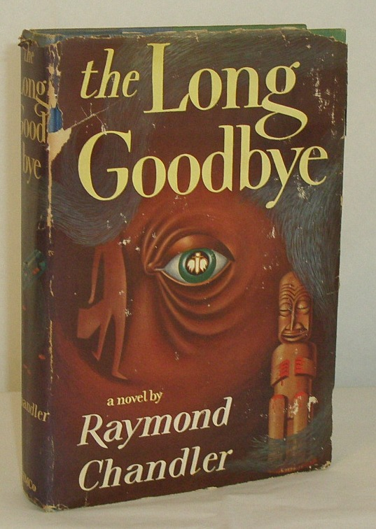 the long goodbye by raymond chandler essay Robert altman's 1973 take on raymond chandler gets a  the long goodbye is certainly  arrow's booklet runs to forty pages and begins with an essay by.