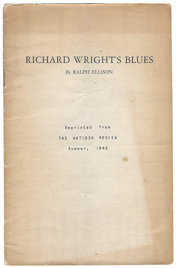 Richard Wright's Blues. Ralph Ellison.