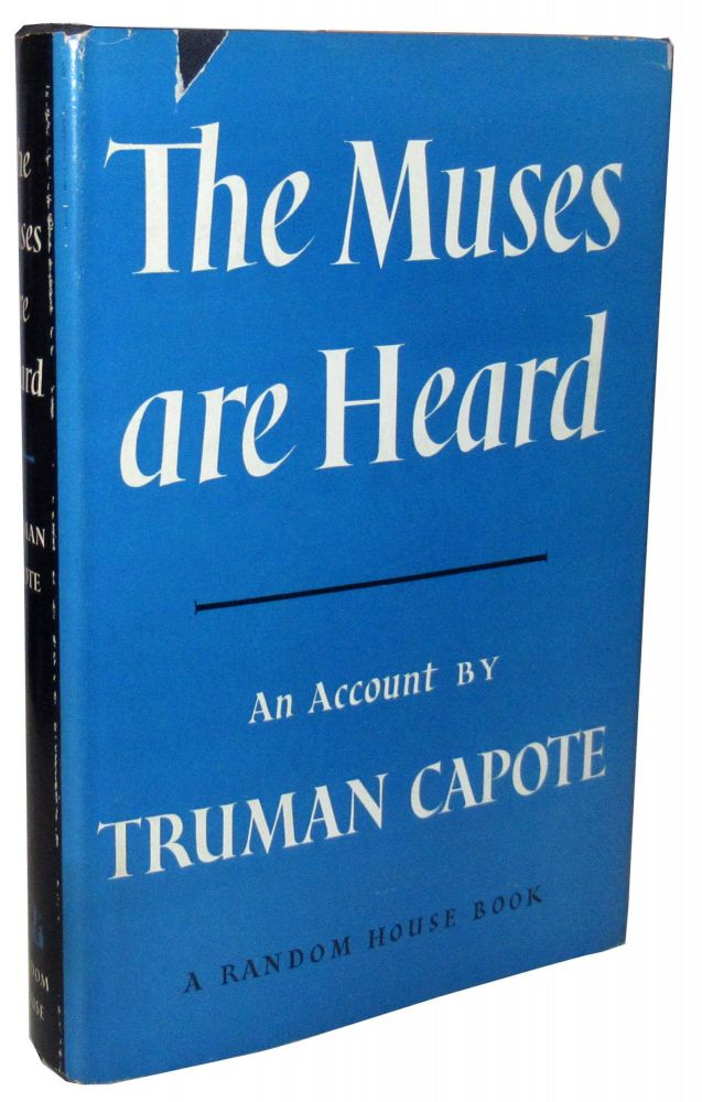 The Muses Are Heard. Truman Capote.