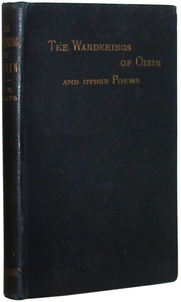 The Wanderings of Oisin And Other Poems. William Butler Yeats.