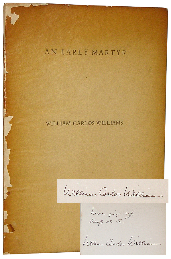 An Early Martyr and Other Poems. William Carlos Williams.