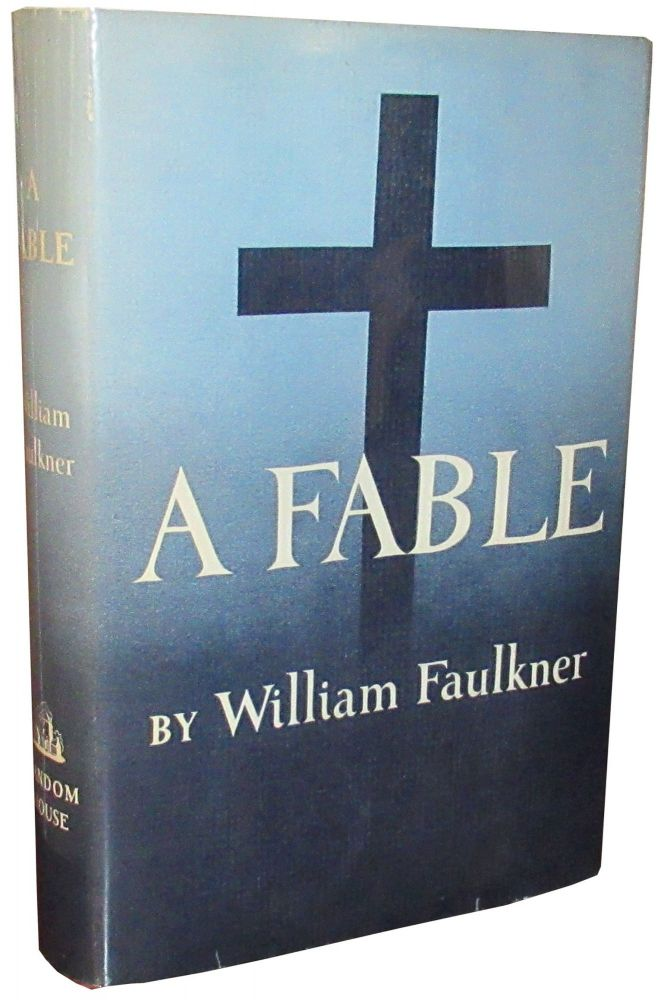 A Fable. William Faulkner.