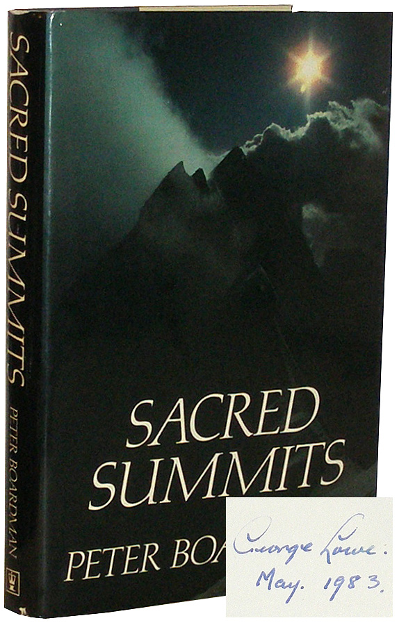 Sacred Summits: A Climber's Year. Peter Boardman, George Lowe.