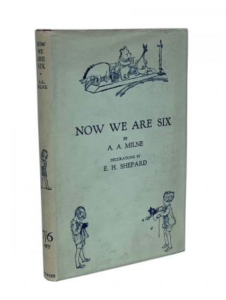 Now We Are Six. A. A. Milne, Alan Alexander