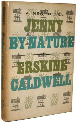 Jenny By Nature. Erskine Caldwell.
