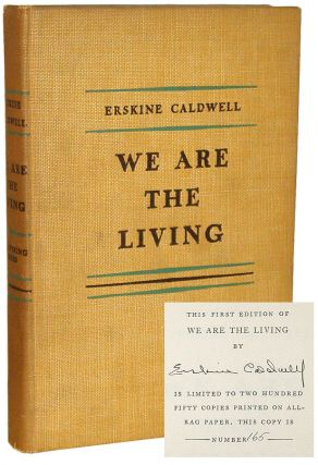 We Are the Living. Erskine Caldwell.