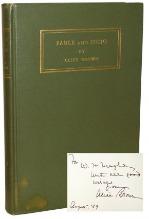 Fable and Song. Alice C. Brown.