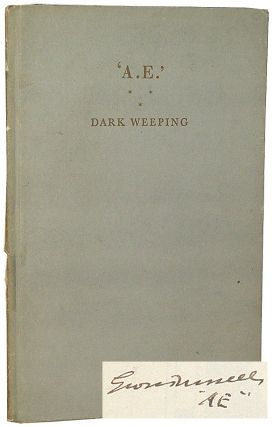 Dark Weeping. George Russell.