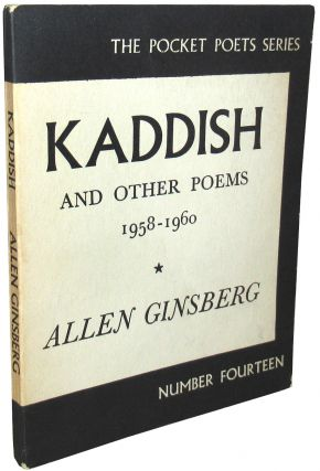 Kaddish, and Other Poems. Allen Ginsberg.