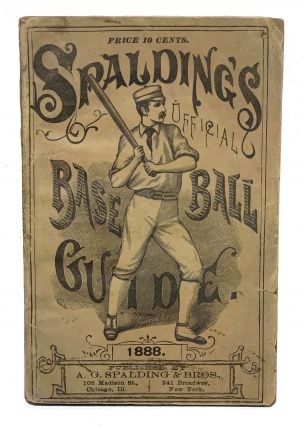 Spalding's Official Base Ball Guide. 1888. A. G. Spalding