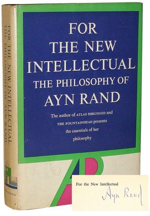 For the New Intellectual: The Philosophy of Ayn Rand. Ayn Rand.