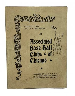 Constitution and Playing Rules of the Associated Base Ball Clubs of Chicago. Edward R. Litzinger