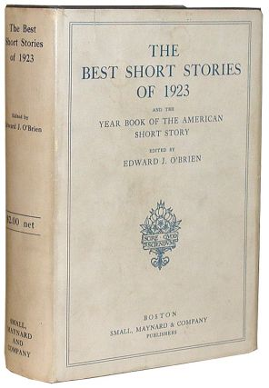 The Best Short Stories of 1923, and the Year Book of the American Short Story. Ernest Hemingway,...