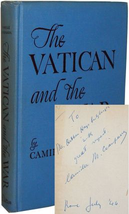 The Vatican and the War. Camille Cianfarra.