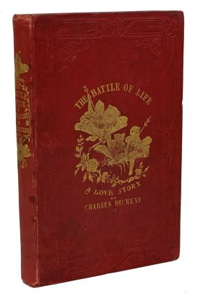 The Battle of Life. A Love Story. Charles Dickens