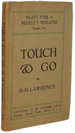 Touch & Go. D. H. Lawrence, David Herbert.