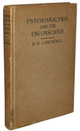 Psychoanalysis and the Unconscious. D. H. Lawrence