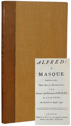 Alfred: A Masque. David Mallet, James Thomson.