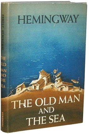 The Old Man and the Sea. Ernest Hemingway.