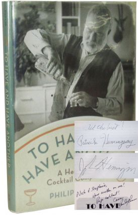 To Have and Have Another. Ernest Hemingway, Philip Greene.