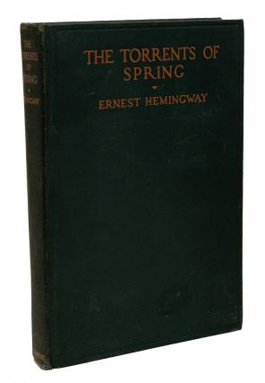 The Torrents of Spring. Ernest Hemingway
