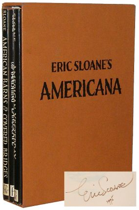 Eric Sloane's Americana: American Barns and Covered Bridges, Our Vanishing Landscape, and American Yesterdays. Eric Sloane.